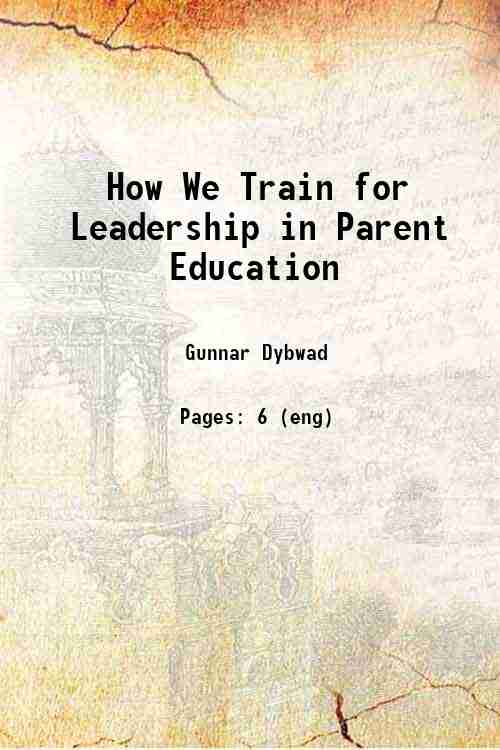 How We Train for Leadership in Parent Education