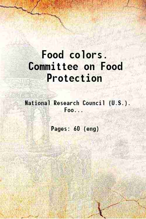 Food colors. Committee on Food Protection