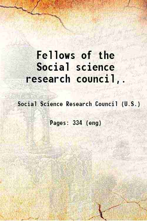 Fellows of the Social science research council,.