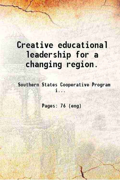 Creative educational leadership for a changing region.