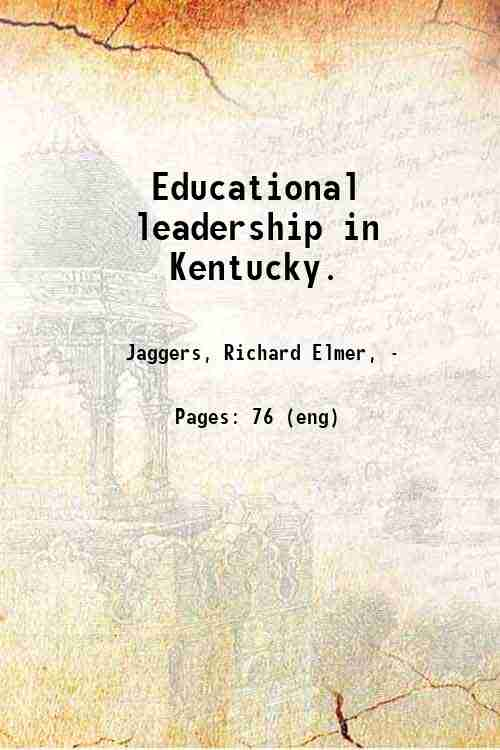 Educational leadership in Kentucky.