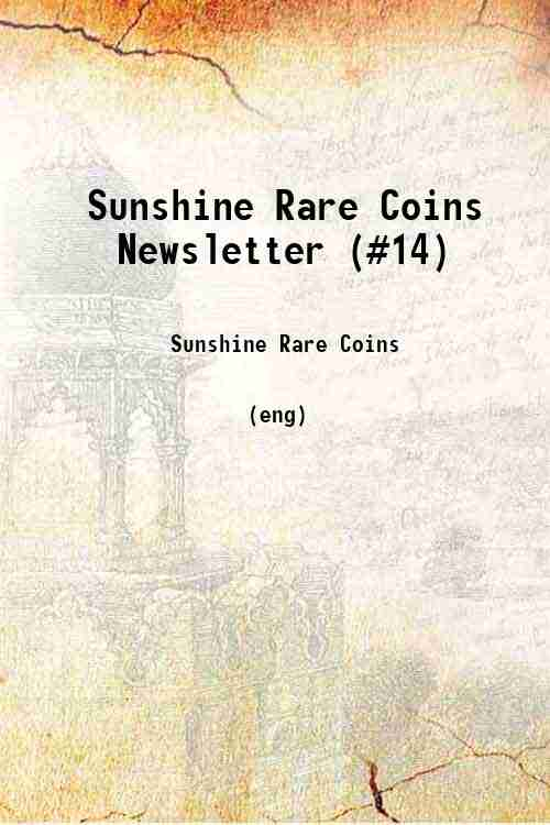 Sunshine Rare Coins Newsletter (#14)