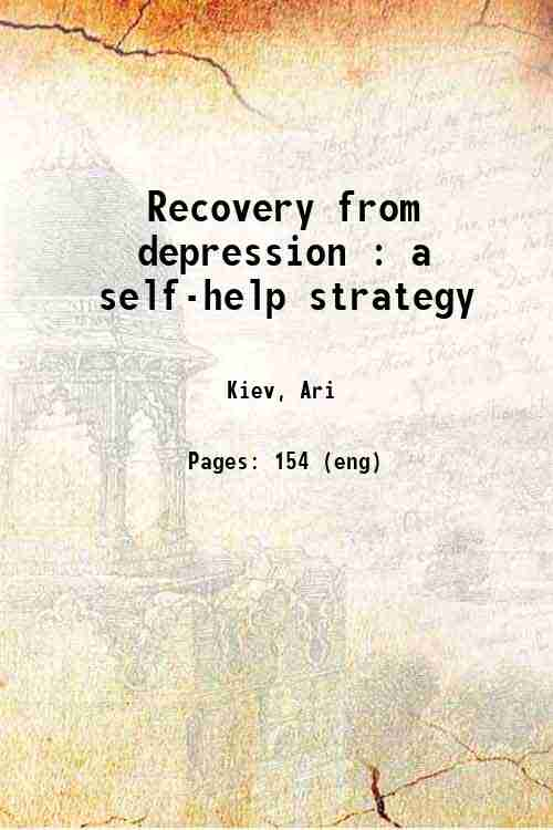 Recovery from depression : a self-help strategy