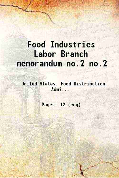 Food Industries Labor Branch memorandum no.2 no.2
