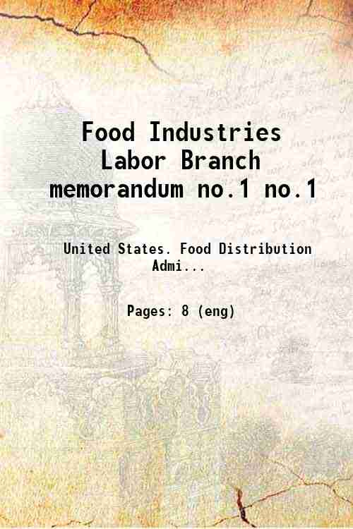 Food Industries Labor Branch memorandum no.1 no.1