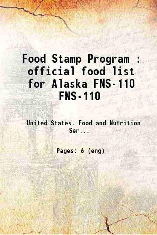 Food Stamp Program : official food list for Alaska FNS-110 FNS-110
