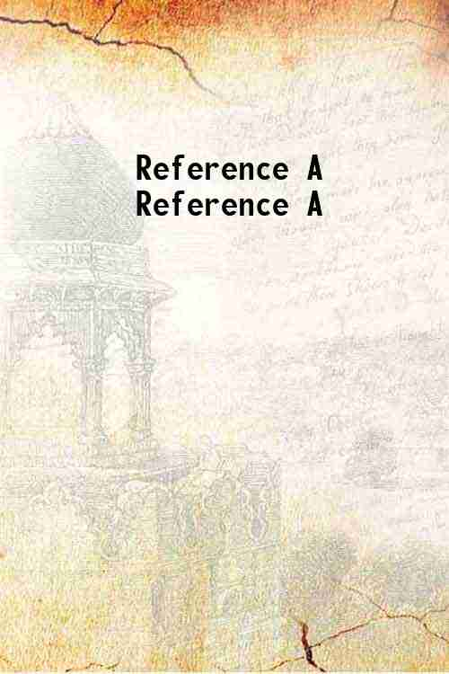 Reference A Reference A