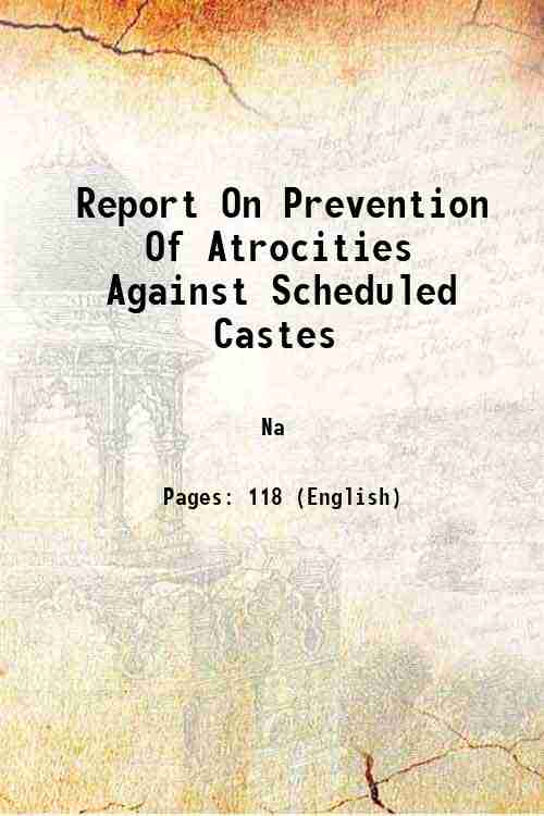 Report On Prevention Of Atrocities Against Scheduled Castes
