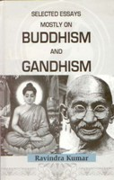 Selected Essays Mostly On Buddism and Gandhism