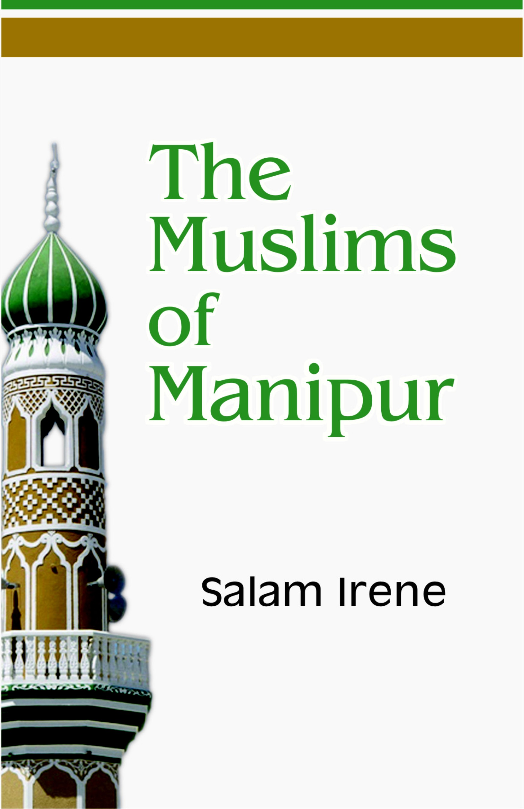 The Muslims of Manipur