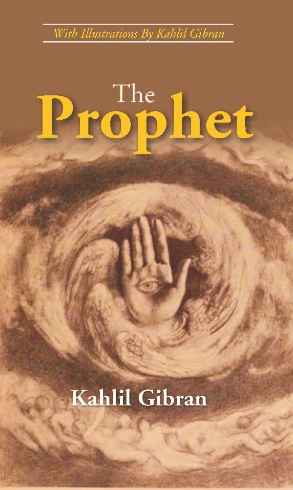 The Prophet Kahlil Gibran
