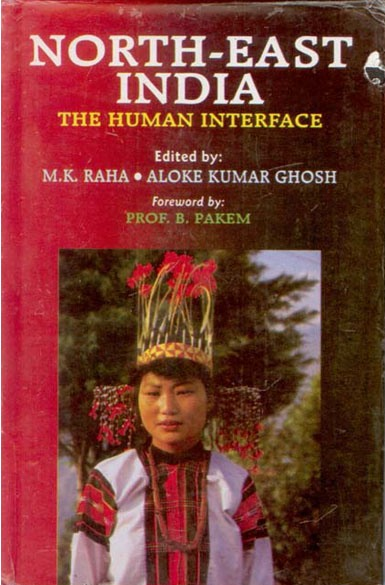 North-East India: the Human Interface