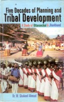 Five Decades of Planning and Tribal Development a Study With Reference