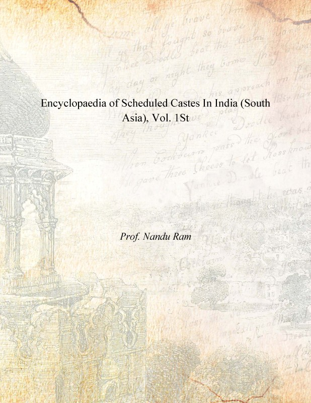 Encyclopaedia of Scheduled Castes in India (South Asia), Vol. 1St 1st 1st