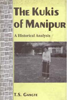 The Kukis of Manipur: a Historical Analysis