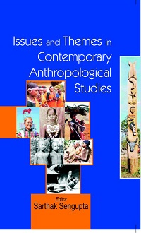 Issues and Themes in Contemporary Anthropological Studies