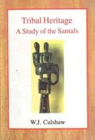 Tribal Heritage: a Study of the Santals