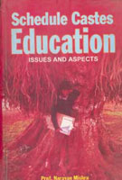 Scheduled Castes Education: Issues and Aspects