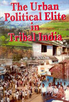 The Urban Political Elite in Tribal India