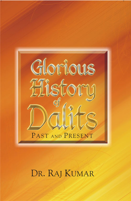 Glorious History of Dalits: Past and Present