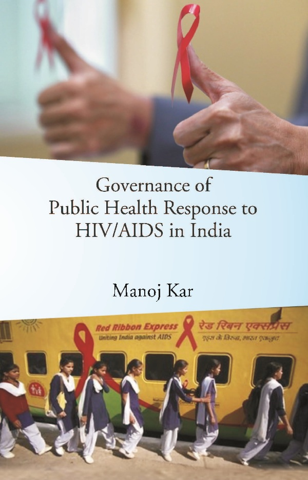 Governance of Public Health Response to HIV/AIDS in India