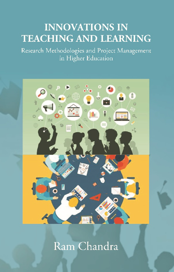 Innovations in Teaching and Learning: Research Methodologies and Project Management in Higher Edu...