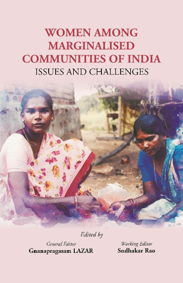 Women Among Marginalised Communities of India: Issues And Challenges