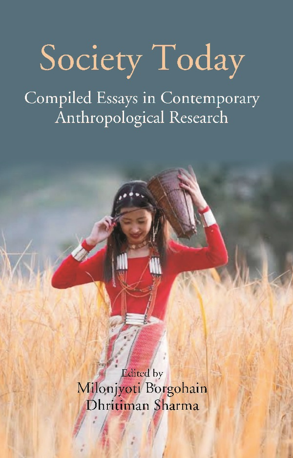 Society Today: Compiled Essays in Contemporary Anthropological Research