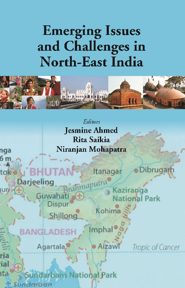 Emerging Issues and Challenges in North-East India