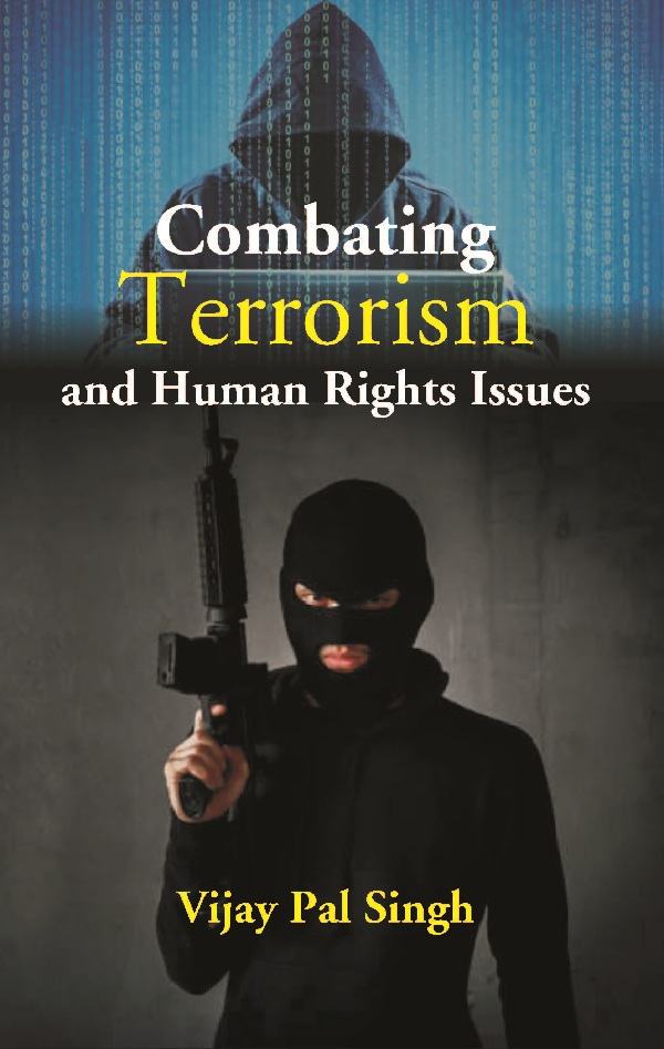 Combating Terrorism and Human Rights Issues