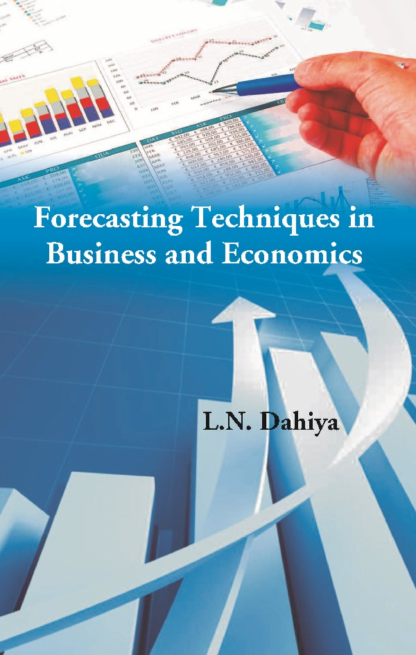 Forecasting Techniques in Business and Economics