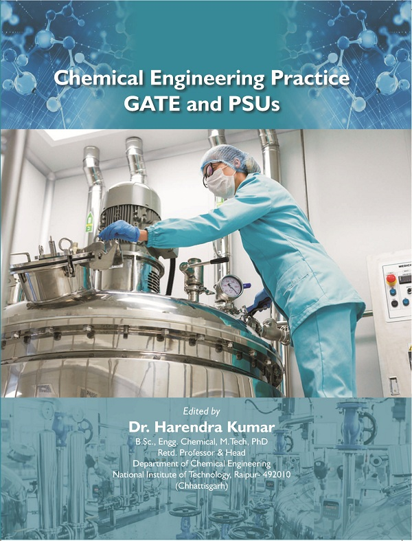 Chemical Engineering Practice GATE and PSUs