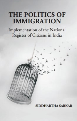 The Politics of Immigration: Implementation of the National Register of Citizens in India: Implem...