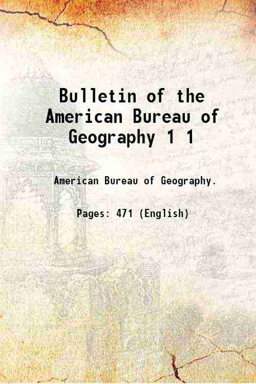 Bulletin of the American Bureau of Geography 1 1