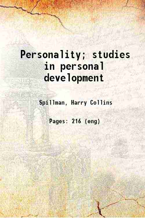 Personality; studies in personal development