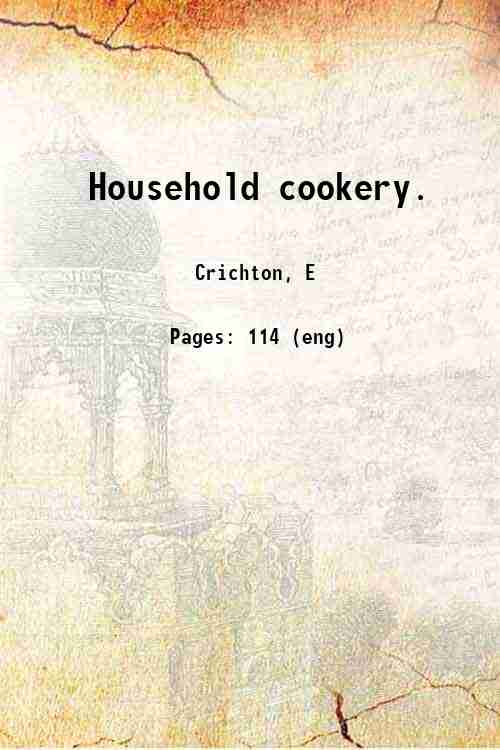 Household cookery.