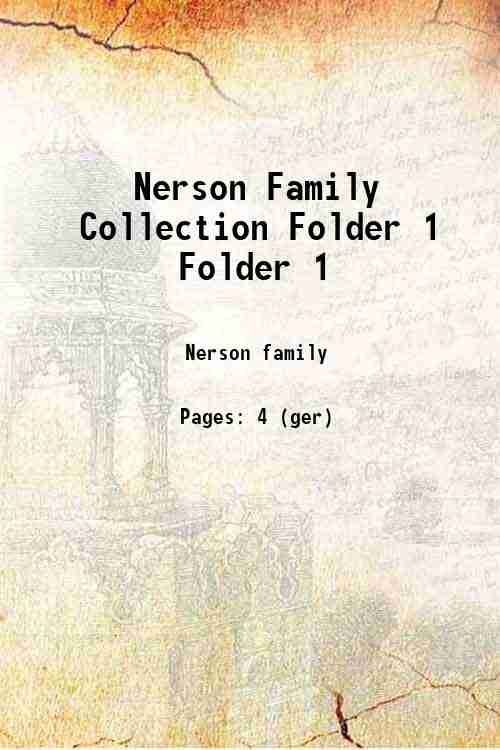 Nerson Family Collection Folder 1 Folder 1