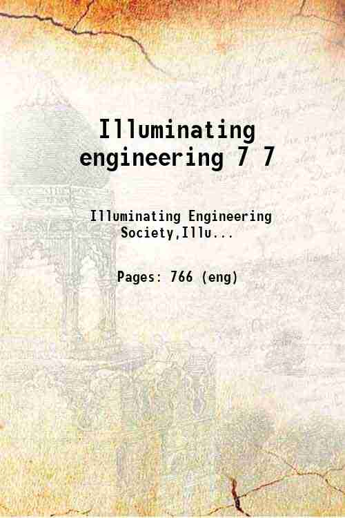 Illuminating engineering 7 7