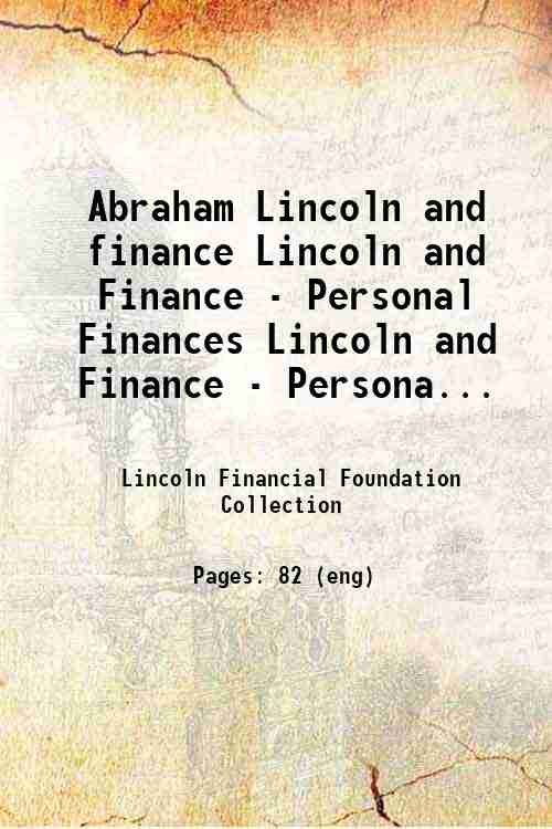 Abraham Lincoln and finance Lincoln and Finance - Personal Finances Lincoln and Finance - Persona...