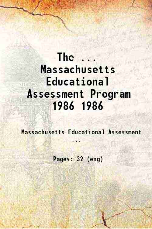 The ... Massachusetts Educational Assessment Program 1986 1986