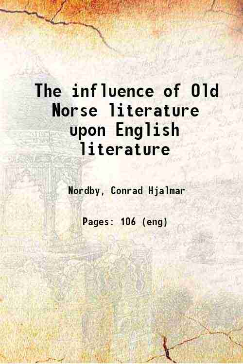 The influence of Old Norse literature upon English literature