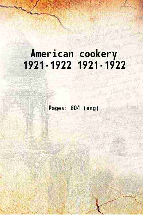 American cookery 1921-1922 1921-1922