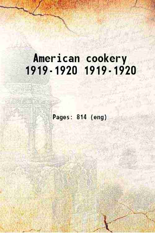 American cookery 1919-1920 1919-1920