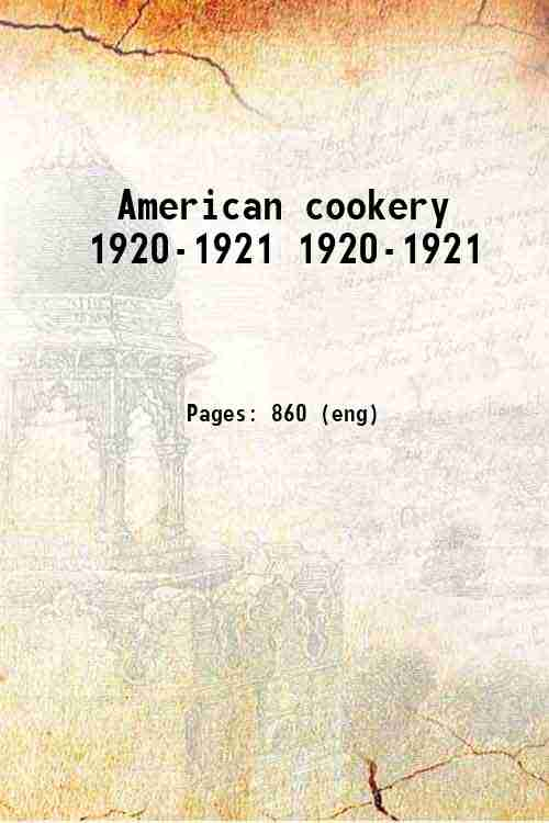 American cookery 1920-1921 1920-1921