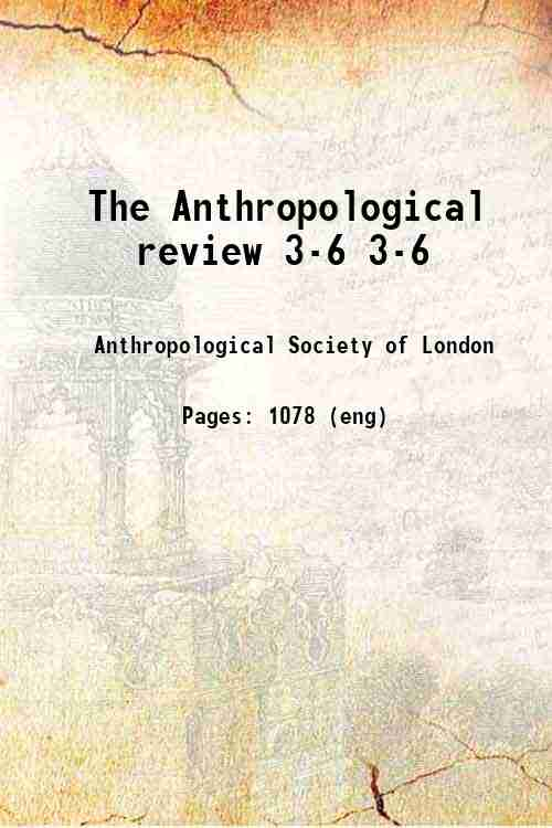 The Anthropological review 3-6 3-6