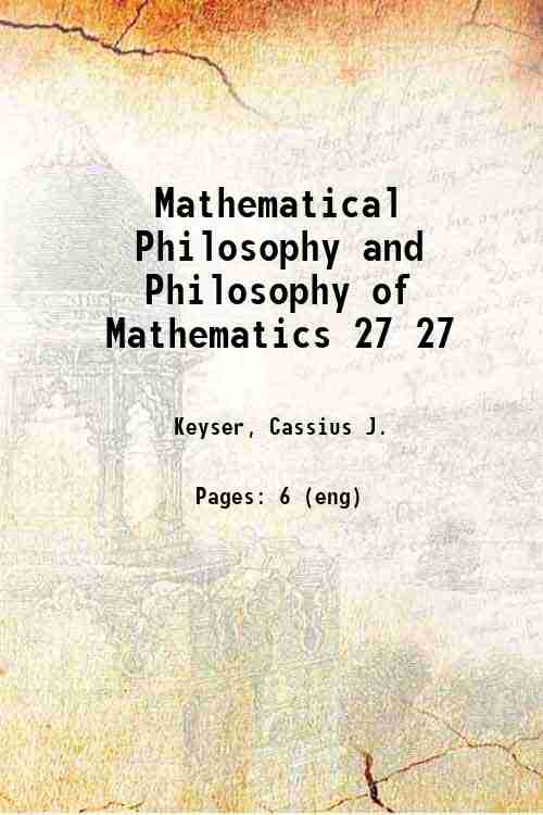Mathematical Philosophy and Philosophy of Mathematics 27 27
