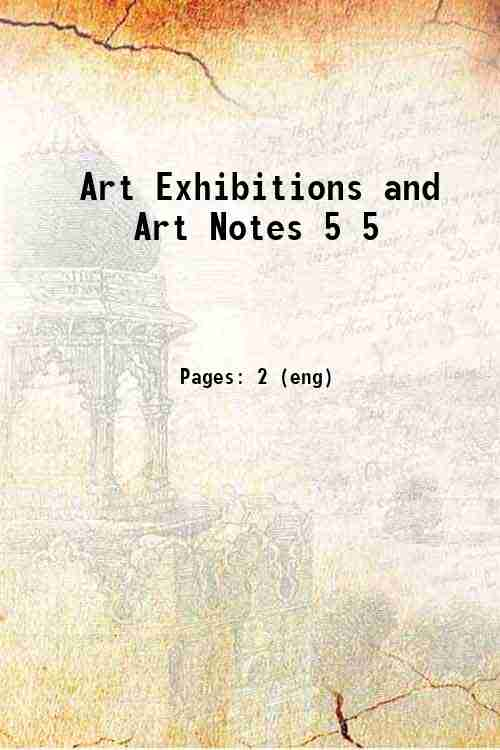 Art Exhibitions and Art Notes 5 5