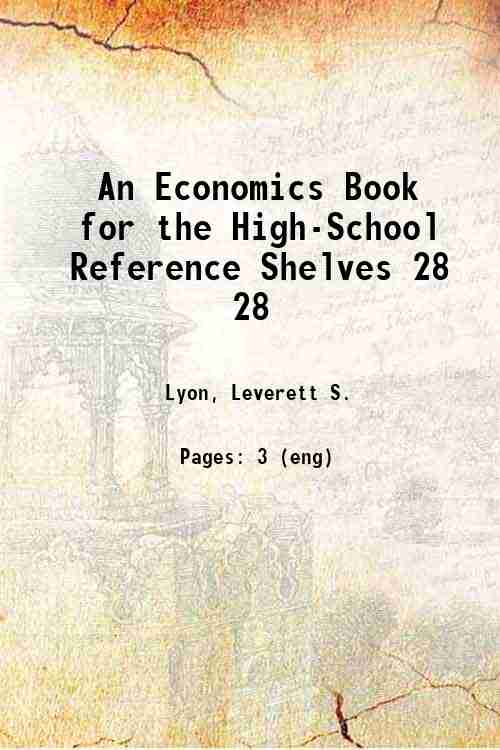 An Economics Book for the High-School Reference Shelves 28 28