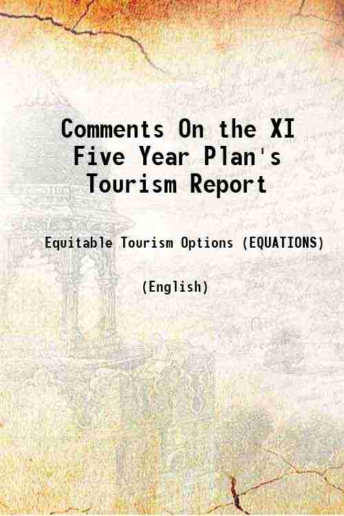 Comments On the XI Five Year Plan's Tourism Report