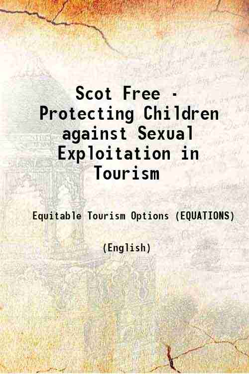 Scot Free - Protecting Children against Sexual Exploitation in Tourism